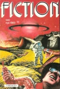 Fiction n° 340 de Robert HOLDSTOCK, Richard D. NOLANE, George ZEBROWSKI, Raylyn MOORE, Michel LAMART, Carter SCHOLZ (Fiction)