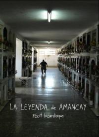 La Leyenda de Amancay : récit bicardiaque