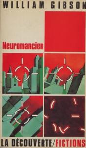 Neuromancien de William GIBSON (Fictions)