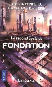 Le Second cycle de Fondation de Greg BEAR, Gregory BENFORD, David BRIN (Pocket SF)