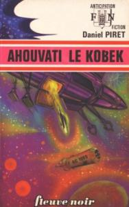 Ahouvati le Kobek de Daniel PIRET (Anticipation)