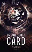 Pisteur - Livre 3 de Orson Scott CARD (J'ai Lu)