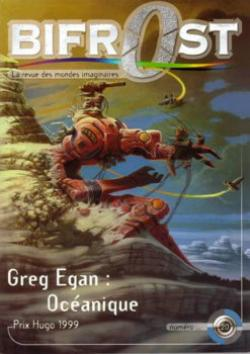 Bifrost n° 20 de Olivier GIRARD, Francis  VALÉRY, Greg EGAN, Roland C. WAGNER, Pierre STOLZE, Frank Olson BRAUN,  THUG, Philippe PAYGNARD, André-François RUAUD,  ORG, Erik L'HOMME