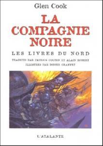 La Compagnie noire - Les livres du Nord de Glen COOK (La Dentelle du Cygne)