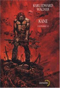 Kane, l'intégrale 2/3 de Karl Edward WAGNER (Lunes d'Encre)