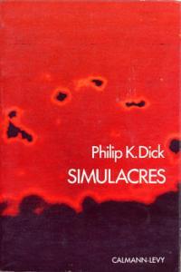 Simulacres de Philip K. DICK, Marcel THAON (Dimensions SF)