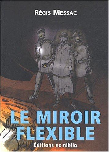 Le miroir flexible de r gis messac g rard klein for Miroir flexible