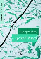 Imaginaires du Grand Nord