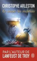 Le Souper des maléfices de Christophe ARLESTON (J'ai Lu)