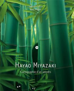 Hayao Miyazaki - Cartographie d'un univers de Raphaël COLSON, Gaël RÉGNER (La Bibliothèque des miroirs - BD)