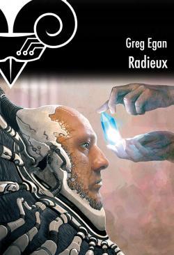 Radieux de Greg EGAN