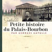 Petite histoire du Palais-Bourbon