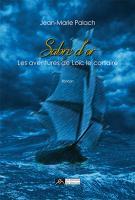 Sabre d'Or, Les aventures de Loïc le corsaire, tome 1