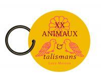 XX animaux et talismans