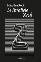 Le parallèle Zoé
