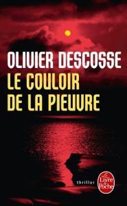 Le Couloir de la pieuvre de Olivier DESCOSSE (Livre de poche Thrillers)