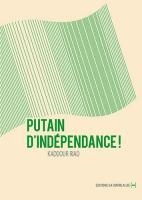 Putain d'Independance !