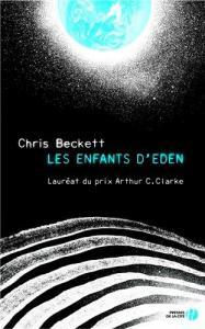 Les Enfants d'Eden de Chris BECKETT (PRESSES DE LA CITÉ)