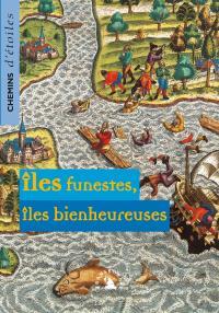 Îles funestes, îles bienheureuses