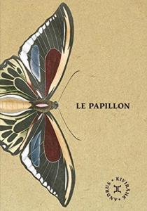 Le papillon de Andrus KIVIRAHK (LE TRIPODE)