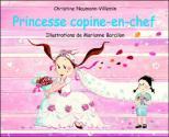 Princesse copine-en-chef de Christine NAUMANN-VILLEMIN