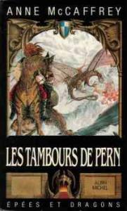 Les Tambours de Pern de Anne McCAFFREY (Epées et dragons)