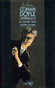 Le Dernier tireur / Autres contes de Arthur Conan DOYLE, Simone AROUS (NéO Club : Conan Doyle)