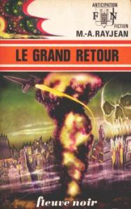 Le Grand retour de Max-André RAYJEAN (Anticipation)