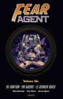Fear Agent : Intégrale 1 de Rick REMENDER, Tony MOORE (AKILEOS)