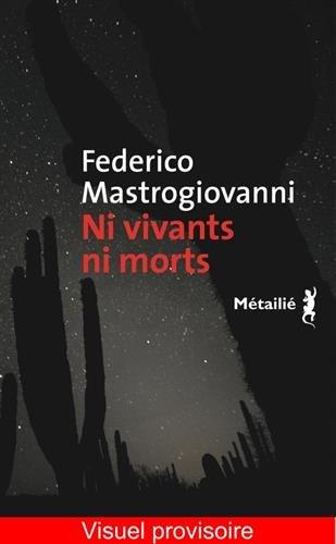 Ni Vivants Ni Morts