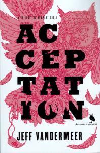 Acceptation de Jeff VANDERMEER (AU DIABLE VAUVERT)