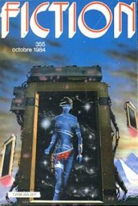 Fiction n° 355 de Robert THURSTON, Dominique  DOUAY, Charles West RUNYON, Roland C. WAGNER, Jane YOLEN, Bruno LECIGNE, Sylviane CORGIAT (Fiction)