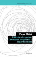 Littérature française-Littératures lusophones: regards croisés