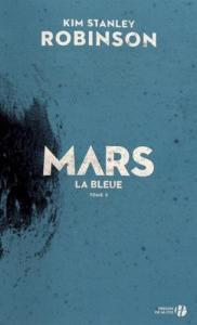 Mars la bleue de Kim Stanley ROBINSON (PRESSES DE LA CITÉ)