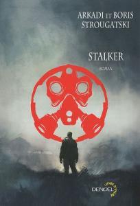 Stalker de Boris STROUGATSKI, Arcadi STROUGATSKI (Lunes d'Encre)