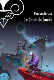 Le Chant du barde de Poul ANDERSON