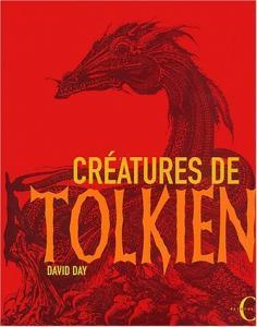 Créatures de Tolkien de David DAY (OCTOPUS France)