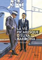 La vie picaresque d'Eliya Karmona : Autobiographie
