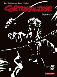 Corto Maltese en noir et blanc relié - Equatoria de Juan DIAZ CANALES (Casterman)