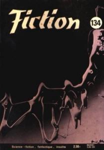 Fiction n° 134 de James E. GUNN, J. T. MacINTOSH, Edmond HAMILTON, Robert F. YOUNG, Damon KNIGHT, Alan Edward NOURSE, Philippe  CURVAL, Anne TRONCHE (Fiction)