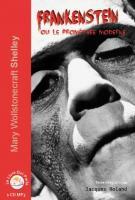 Frankenstein, ou le Prométhée moderne  1 cd mp3