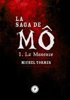 La saga de Mô, tome 1 : La meneuse