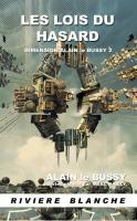 Les Lois du Hasard (Dimension Alain le Bussy 2) de Alain LE  BUSSY (Rivière Blanche - Fusée)
