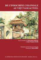 De l'Indochine coloniale au Vietnam actuel