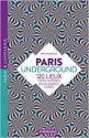 Paris Underground de Antoine BESSE
