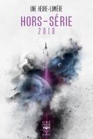 Hors-série Une Heure-Lumière 2018 de Ken LIU (Une Heure-Lumière)