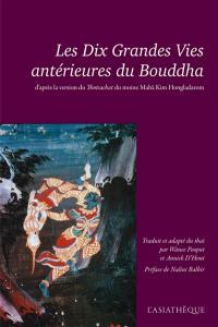 Les Dix Grandes Vies antérieures du Bouddha