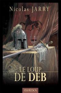 Le Loup de Deb de Nicolas JARRY (Icares)