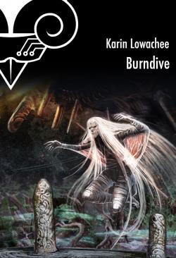 Burndive de Karin LOWACHEE