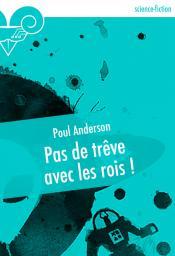 Pas de trêve avec les rois ! de Poul ANDERSON